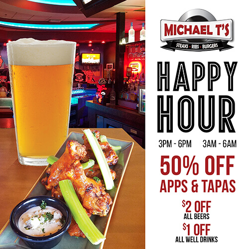 Happy Hour at Michael T's